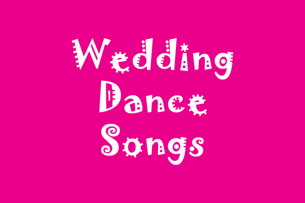 30 Best Wedding Songs of 2019 - Fun Dance Songs for ...